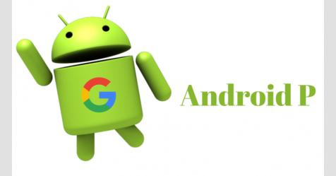Android P بمميزات جديدة لتعزيز الأمن والخصوصية بهاتفك
