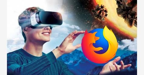 """موزيلا تطلق متصفحها """"Firefox Reality"""" الخاص بالواقع الإفتراضي"""