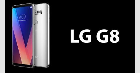 الهاتف LG G8 ThinQ بكاميرا أمامية ثلاثية الأبعاد بتكنولوجيا ToF