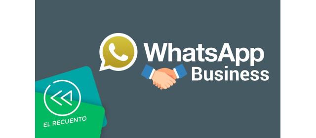 """تطبيق """" WhatsApp Business """" يصل رسميا إلى جميع دول العالم"""